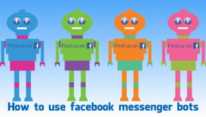 How to use facebook messenger bots