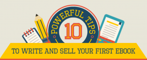 10 Tips to write and sell your first ebook