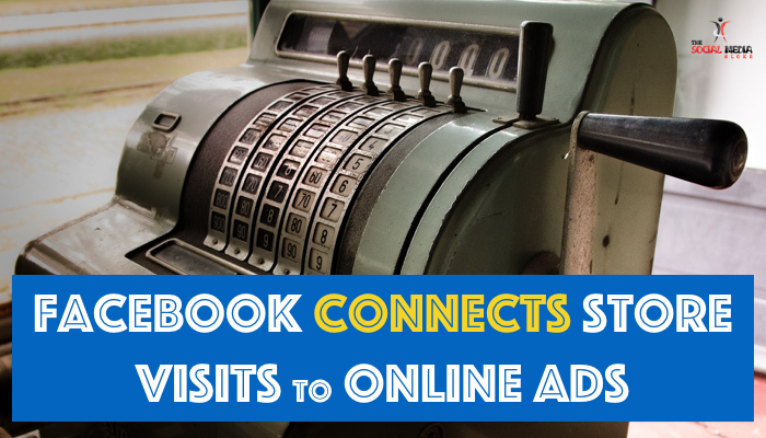 facebook connects store visits to online ads