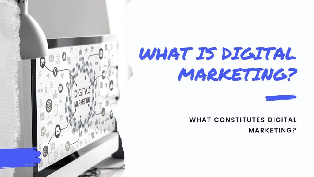 What is Digital Marketing in 2020?